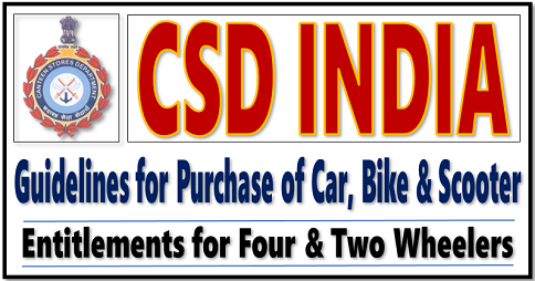 The Guidelines for Purchase of Car, Bike and Scooter in Canteen Store Department