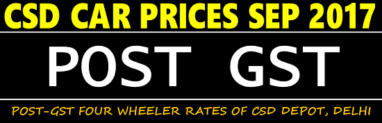 POST-GST CSD CAR PRICES OF ALL BRANDS – EASY SEARCH TOOL