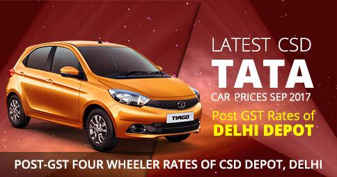 Latest CSD TATA Car Prices Sep 2017 - Post GST Rates of Delhi Depot
