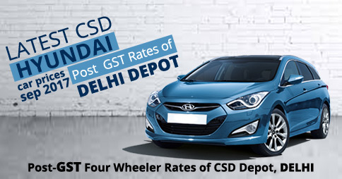 Latest Csd Hyundai Car Prices March 2018 Delhi Depot