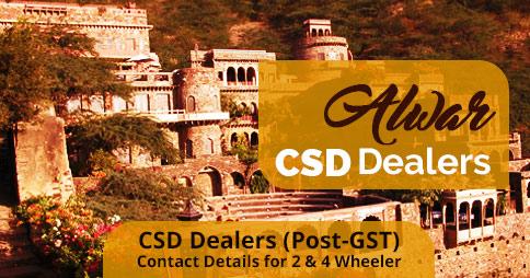 CSD Alwar Dealer Contact Details (Updated June 2018)