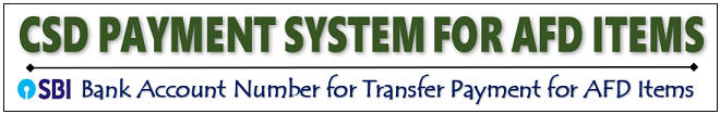 CSD Payment System for AFD Items