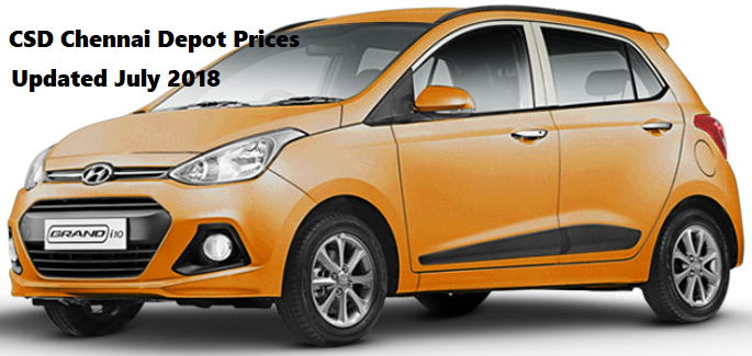 Csd Chennai Depot Car Prices 2018 Hyundai Grand I10 Era 1 2 Petrol