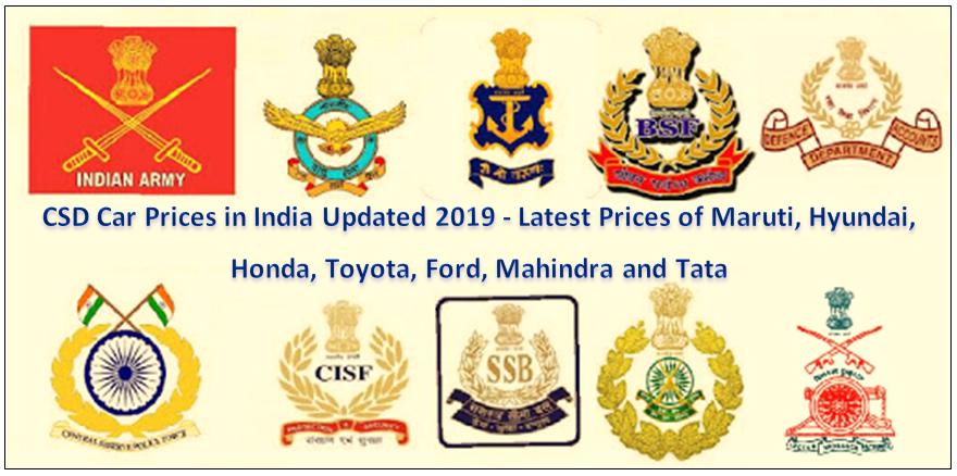 CSD Car Price in India Updated 2019 - Latest Price of Maruti, Hyundai, Honda, Toyota, Ford, Mahindra, Tata
