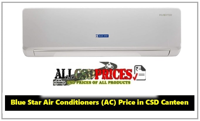 Blue Star Air Conditioners (AC) Price in CSD Canteen 2019
