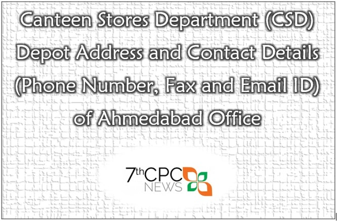 CSD Depot Ahmedabad Office Address and Contact Details