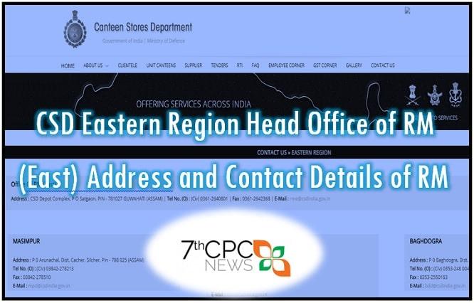 CSD Eastern Region Head Office of RM (East)