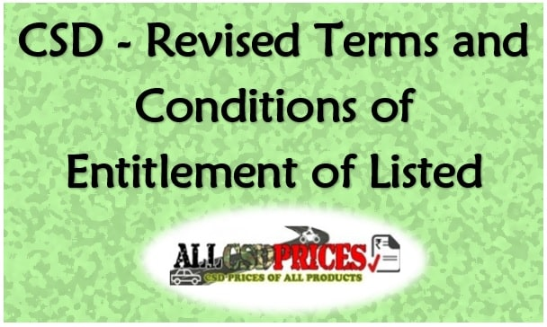 CSD - Revised Terms and Conditions of Entitlement of Listed Items