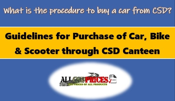 Guidelines for Purchase of Car, Bike, and Scooter through CSD