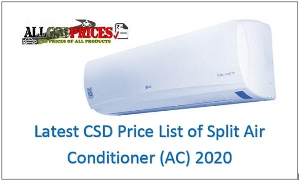 Latest CSD Price List of Split Air Conditioner (AC) 2020