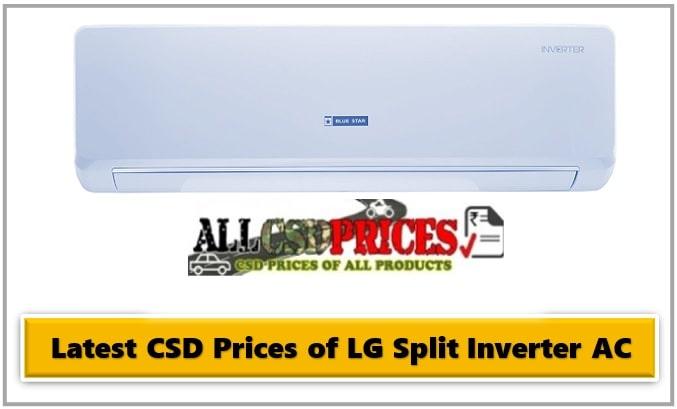 Latest CSD Prices of LG Split Inverter AC