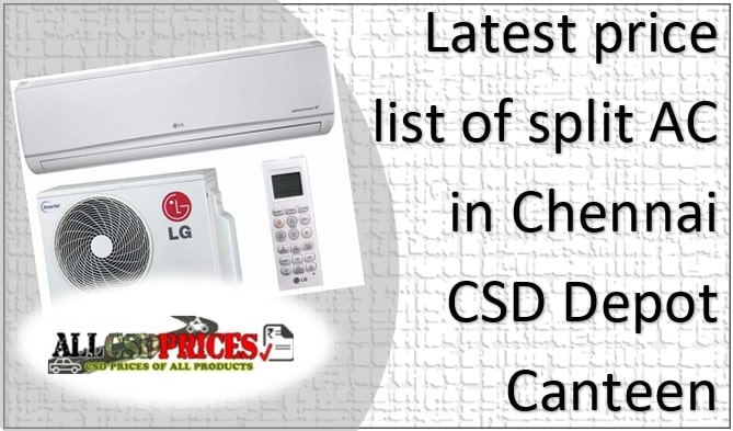 Latest Price List of LG Split AC in CSD Canteen