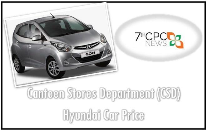 CSD Hyundai Car Price 2019