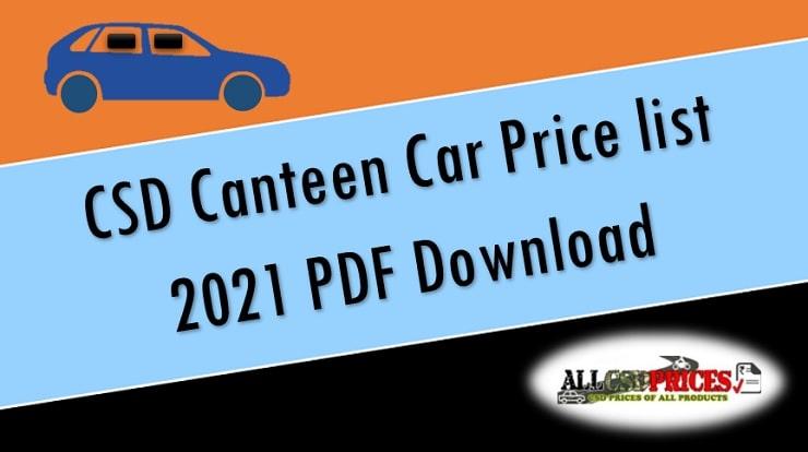 CSD Canteen Car Price list 2021 PDF Download