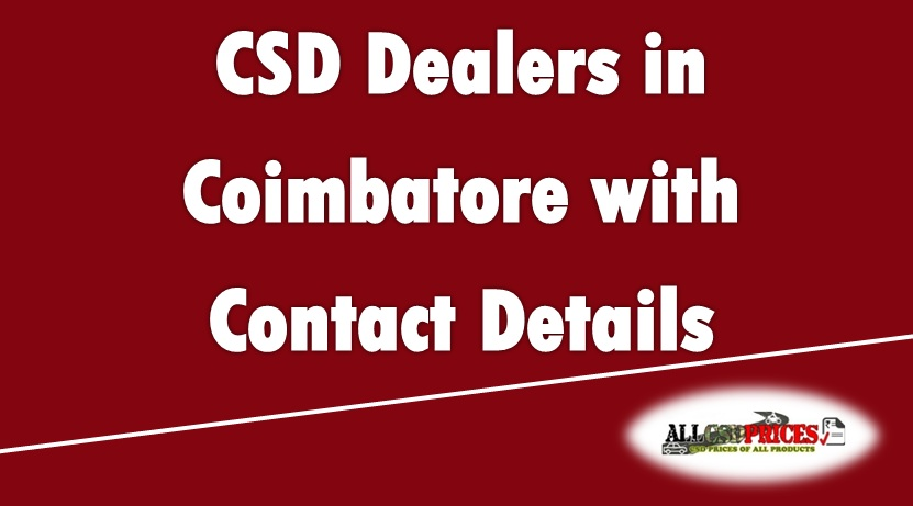 CSD Dealers in Coimbatore with Contact Details